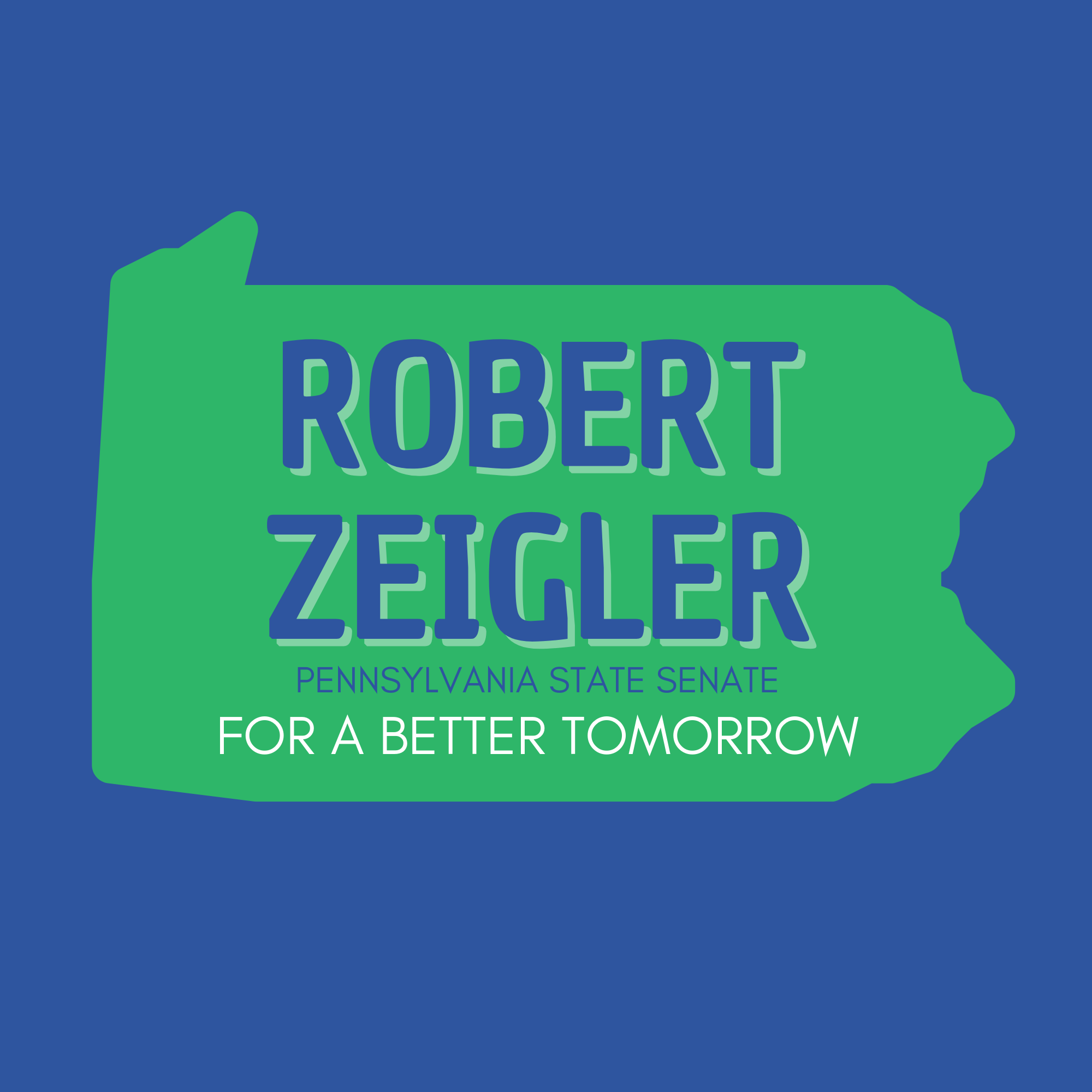 Robert Zeigler for PA Senate